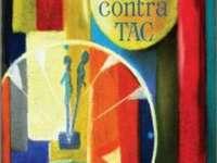 """O CARTE, DUMINICA:""""Tic-tac contra TAC"""" de Nelica Hotea"""