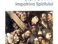 """""""Şapte pǎcate ȋmpotriva Spiritului"""" de Nicolae Iuga"""