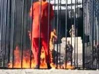 """BARBARIE ÎN NUMELE LUI ALLAH - Gruparea """"Statul Islamic"""" a ars de vii alți trei ostatici"""