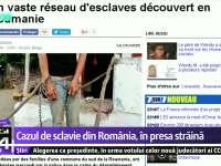 Cazul de sclavie din România relatat în presa internațională