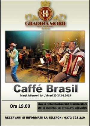 """Concerte """"Caffe Brasil"""" pe 20, 21 și 22 ianuarie a.c. la Hotel """"Grădina Morii"""""""