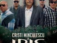 Cristi Minculescu & Iris vor concerta în Baia Mare