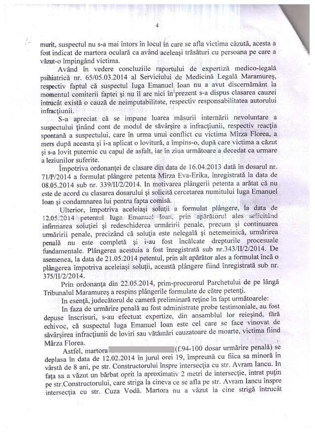 Mîrza Andrei Vasile, fiul persoanei omorâte în 14 feb 2014, arată că nu este implicat și că autorul agresiunii este fratele polițistului Iuga Petru Daniel