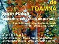 """""""Ecouri de Toamnă"""" - Expoziție de pictură sub semnătura lui Sorin Halici"""