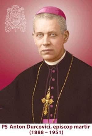 Episcopul martir Anton Durcovici, decedat în închisoarea de la Sighet, va fi beatificat