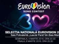 EUROVISION 2016: Aflaţi de unde puteţi achiziţiona bilete pentru semifinala și finala Selecției Naționale Eurovision din Baia Mare