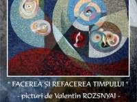 Expoziție personală de pictură: Sigheteanul Valentin Rozsnyai – 65