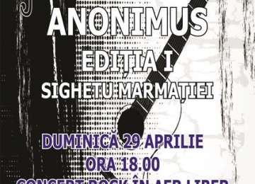 """FESTIVALUL """"ANONIMUS"""" - Concerte rock în municipiul Sighet"""