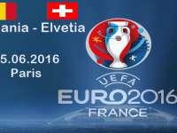 FOTBAL - EURO 2016: Meciul cu Elveția, decisiv pentru România
