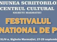 În perioada 26 - 29 septembrie  2017, Centrul Cultural Sighetu Marmaţiei organizează Festivalul Internaţional de Poezie, ediția XLIV