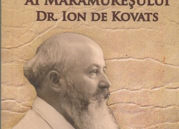 """LANSARE CARTE - """"Oameni de seamă ai Maramureșului Istoric - dr. Ioan de Kovats"""", autor Laurențiu Batin"""