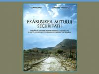 """LANSARE DE CARTE: """"Prăbușirea mitului Securității"""", de Corvin Lupu și Cristian Troncotă"""