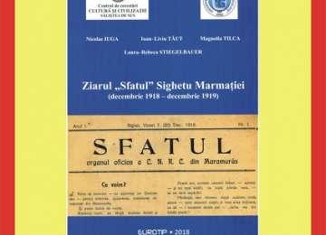 """Lansare de carte - """"Ziarul Sfatul"""" din Sighet (1918-1919)"""