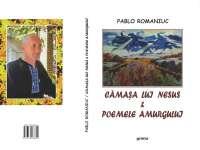 "O CARTE, DUMINICA: ""Cămaşa lui Nesus"" de Pablo Romaniuc"