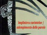 """O CARTE, DUMINICA: """"Împlinirea cuvintelor"""" de Ioan Romeo Roşiianu"""