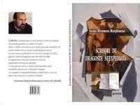 """O CARTE, DUMINICA: """"Scrisori de dragoste neexpediată"""" de Ioan Romeo Roşiianu"""