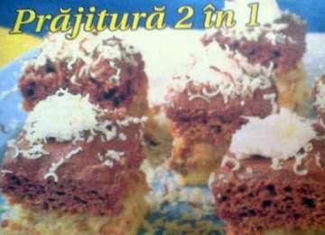 Recomandarea zilei:  Prăjitură 2 în 1