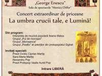 """SIGHET - Concert extraordinar de pricesne: """"La Umbra Crucii Tale, e Lumină!"""""""