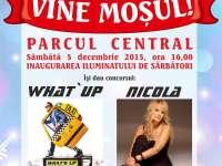 SIGHET: Concert Nicola și What`s Up sâmbătă, 5 decembrie 2015