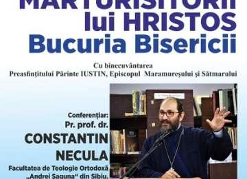 """SIGHET - Conferinţă cu prof. univ.dr Constantin Necula: """"Mărturisitorii lui Hristos"""""""