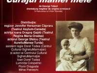 """SIGHET: TEATRU - """"Curajul Mamei Mele"""", în traducerea lui Victor Scoradeţ"""