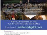 Specialiştii Google vin în Baia Mare pentru un ATELIER DIGITAL