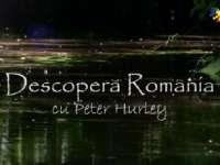 VIDEO - Descoperă România cu Peter Hurley