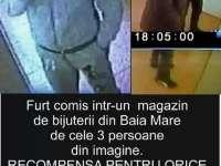 VIDEO: O bijuterie din Baia Mare a fost prădată de hoţi. Se oferă RECOMPENSĂ celor care aduc informaţii care pot duce la găsirea infractorilor