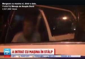 """VIDEO - Accident auto din cauză că """"un stâlp alerga pe stradă mai repede decât șoferul"""" :))"""